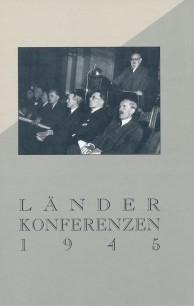 Die Länderkonferenzen 1945 - Dokumente und Materialien
