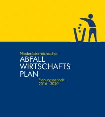 NÖ Abfallwirtschaftplan Planungsperiode 2016-2020