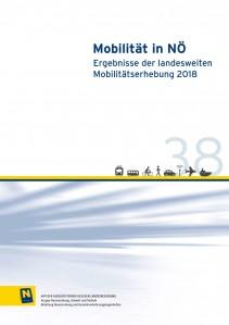 Mobilität in Niederösterreich - Ergebnisse der Mobilitätserhebung 2018,  Schriftenreihe Heft 38