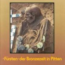 Fürsten der Bronzezeit in Pitten - Ausstellungskatalog 1998