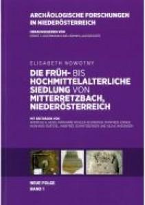 Die früh- bis hochmittelalterliche Siedlung von Mitterretzbach, Niederösterreich