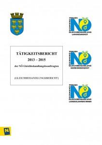 Bericht der NÖ Gleichbehandlungsbeauftragten 2013-2015 Broschüre