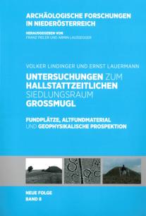 Untersuchungen zum hallstattzeitlichen Siedlungsraum Großmugl