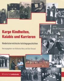 Karge Kindheiten, Kaiabis und Karrieren