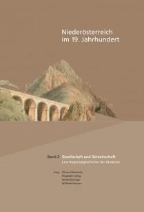 Oliver Kühschelm, Elisabeth Loinig, Stefan Eminger, Willibald Rosner (Hrsg.), Niederösterreich im 19. Jahrhundert, Band 2