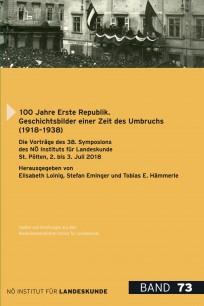 Elisabeth Loinig, Stefan Eminger und Tobias E. Hämmerle (Hrsg.), 100 Jahre Erste Republik