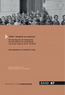 Elisabeth Loinig (Hrsg.), 1945 – Kindheit im Umbruch