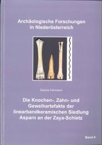 Daniela Fehlmann: Die Knochen-, Zahn- und Geweihartefakte der linearbandkeramischen Siedlung Asparn an der Zaya-Schletz