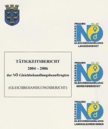 Bericht der NÖ Gleichbehandlungsbeauftragten 2004-2006 Broschüre