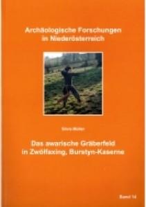 Das awarische Gräberfeld in Zwölfaxing, Burstyn-Kaserne - Band 14
