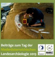 Beiträge zum Tag der Niederösterreichischen Landesarchäologie 2019