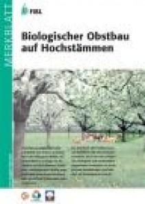 Biologischer Obstbau auf Hochstämmen
