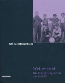 Familienalbum Weinviertel