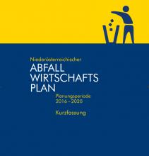 NÖ Abfallwirtschaftplan Planungsperiode 2016-2020 - Kurzfassung