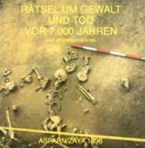 Rätsel um Gewalt und Tod vor 7.000 Jahren - Eine Spurensicherung. Ausstellungskatalog 2002