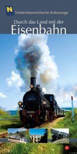 Wolfdieter Hufnagl: Durch das Land mit der Eisenbahn