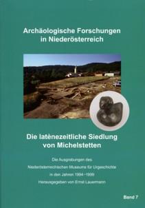 Ernst Lauermann (Hrsg.): Die latènezeitliche Siedlung von Michelstetten