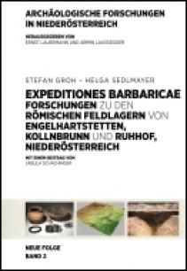 EXPEDITIONES BARBARICAE - Forschungen zu den römischen Feldlagern von Engelhartstetten, Kollnbrunn und Ruhhof, Niederösterreich